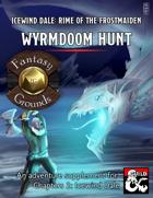 Wyrmdoom Hunt (Fantasy Grounds)