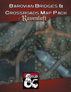 Barovian Bridges & Crossroads Map Pack