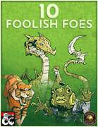 10 Foolish Foes (Fantasy Grounds)