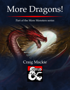 More Dragons!