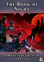 The Book of Night - A Ravenloft Player Companion
