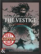 Otherworldly Patron: The Vestige