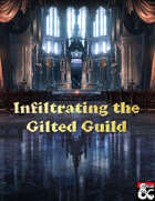 Infiltrating the Gilted Guild