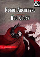 Red Cloak ( Rogue Archetype )
