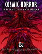 Cosmic Horror Player's Companion [BUNDLE]