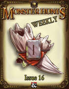 Monster Hunts Weekly: Issue 16 (Fantasy Grounds)