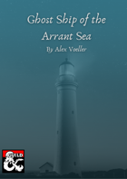 Ghost Ship of the Arrant Sea