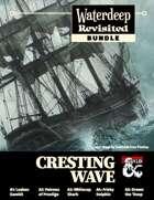 Waterdeep Revisited: Cresting Wave [BUNDLE]