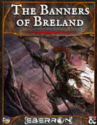 The Banners of Breland: an Eberron adventure in the Mournland