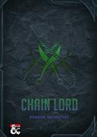 Chain Lord Ranger Archetype