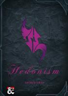 Oath of Hedonism Sacred Oath