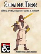 Senda Primaria – Senda del Héroe
