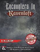 Encounters in Ravenloft