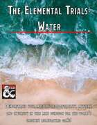 The Elemental Trials: Water