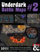Underdark Battle Maps Volume 2