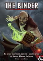 The Binder: Demonic Magic wielding new Class for D&D 5E