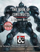 The Book of Constructs: A Construct Bestiary (Fantasy Grounds)