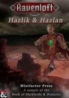 Darklords & Domains: Hazlik & Hazlan