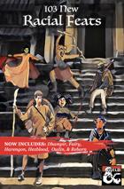 103 New Racial Feats