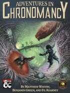 Adventures In Chronomancy (Fantasy Grounds)