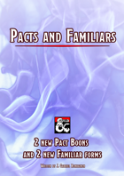Pacts and Familiars
