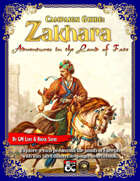 Campaign Guide: Zakhara - Adventures in the Land of Fate (Al-Qadim and Forgotten Realms Sourcebook for Fantasy Grounds)