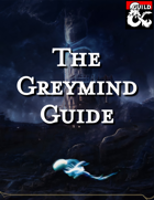 The Greymind Guide (Race)