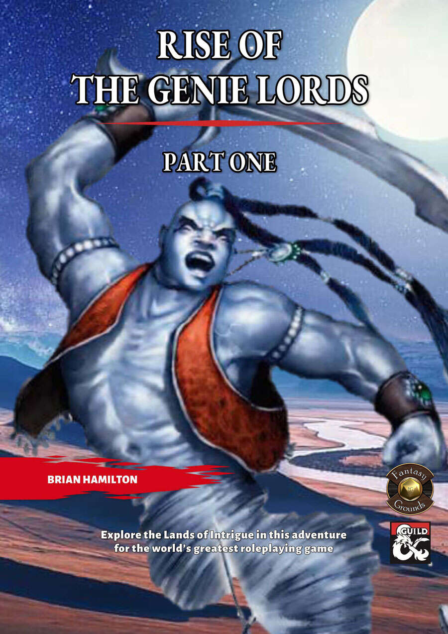 Rise of the Genie Lords - Part One (Fantasy Grounds)