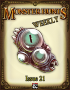 Monster Hunts Weekly: Issue 21