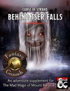 Behind Tser Falls - Fantasy Grounds