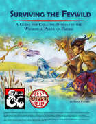 Surviving the Feywild: A Dungeon Master's Guide to Worldbuilding