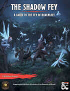 The Shadow Fey: a Guide to the Fey of Ravenloft (Fantasy Grounds)