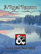 A Royal Ransom