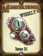 Monster Hunts Weekly: Issue 21 (Fantasy Grounds)