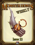 Monster Hunts Weekly: Issue 22