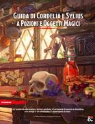 Guida di Cordelia e Sylius a Pozioni e Oggetti Magici