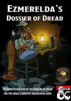 Ezmerelda's Dossier of Dread (Fantasy Grounds)