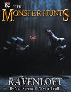 Tier 1 Monster Hunts: Ravenloft
