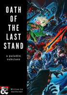 Oath of The Last Stand, a paladin subclass
