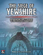 The Siege of Yewshire