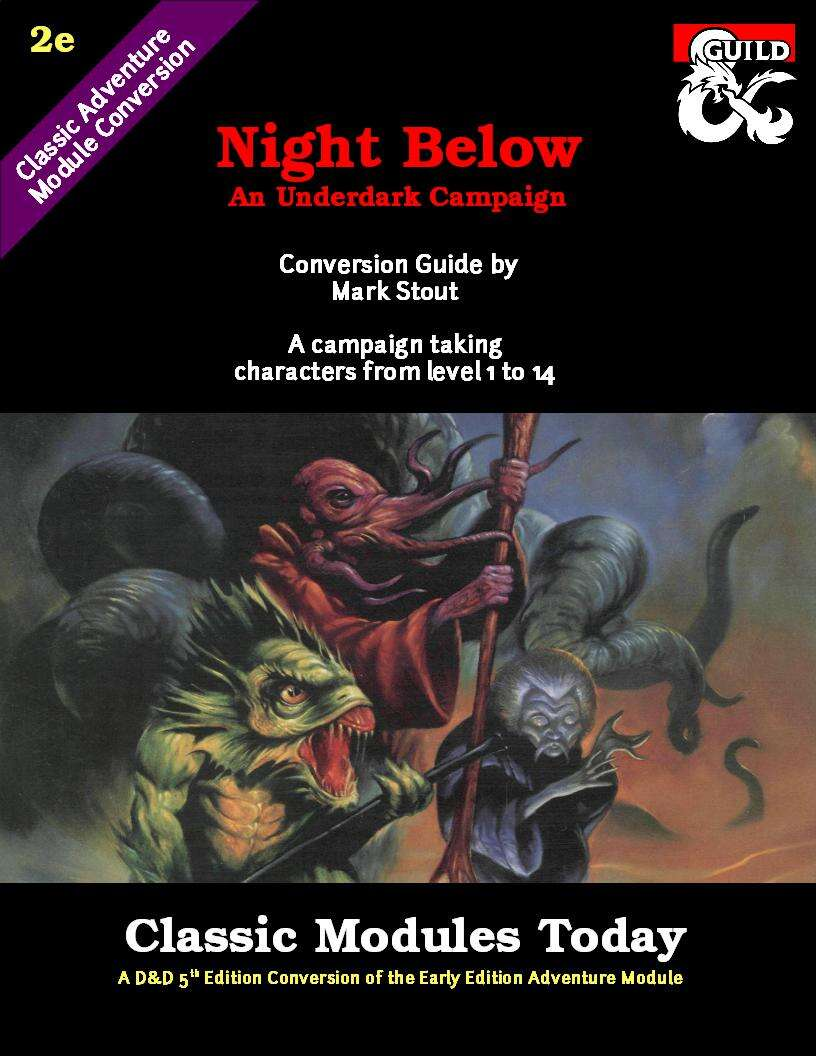 Classic Modules Today - Night Below 5e Conversion