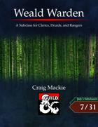 Weald Warden: A Subclass for Clerics, Druids, and Rangers