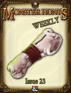 Monster Hunts Weekly: Issue 23 (Fantasy Grounds)