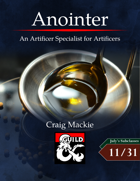 Anointer: An Artificer Specialist for Artificers