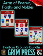 Arms of Faerun, Faiths and Nobles (Fantasy Grounds) [BUNDLE]