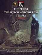 The Priest, the Witch, and the Lost Temple: An Adventure (Fantasy Grounds)