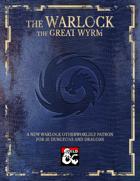 Warlock: Great Wyrm Patron