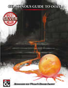 Gelatinous Guide to Ooze