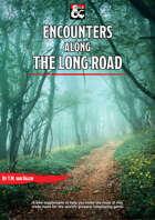 Encounters along the Long Road