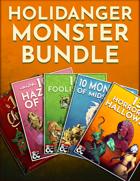 Holidanger Monster Bundle [BUNDLE]